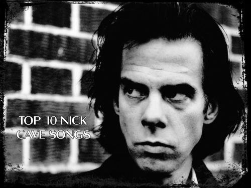 Nick Cave Top 10 Songs Header Lyriquediscorde