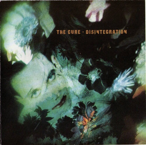 The Cure Disintegration Top 20 Leaving Earth in a Spaceship Albums Music Listography Lyriquediscorde