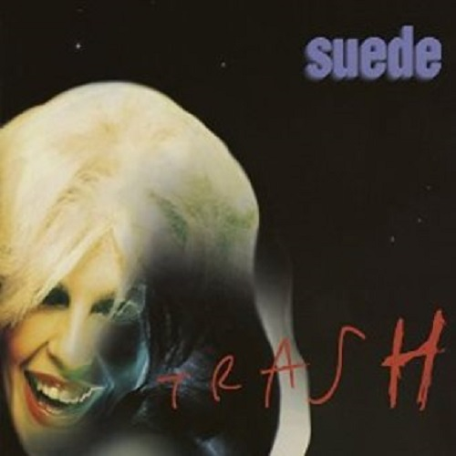 Suede Trash Single Cover Britpop Shuffle Britpop Tuesday Lyriquediscorde