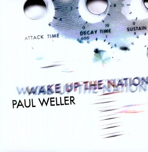 Wake Up the Nation Paul Weller Weller Wednesday Lyriquediscorde