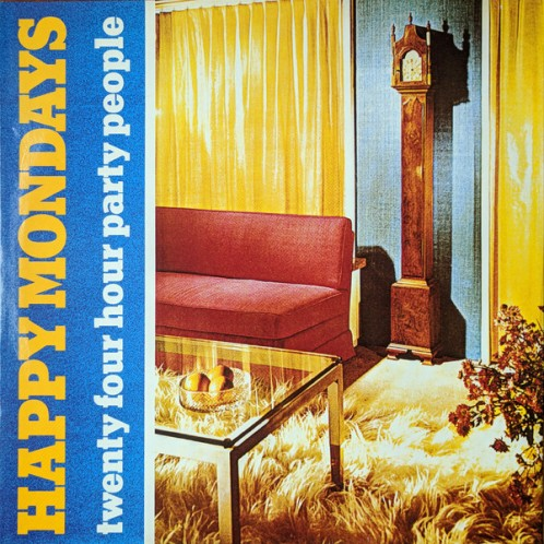 24 HR PARTY PEOPLE Happy Mondays Song 1