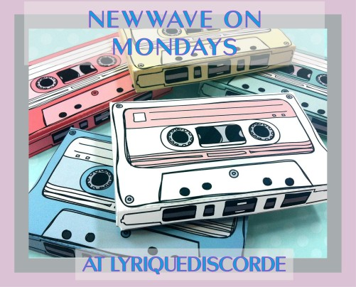 New Wave On Mondays at Lyriquediscorde