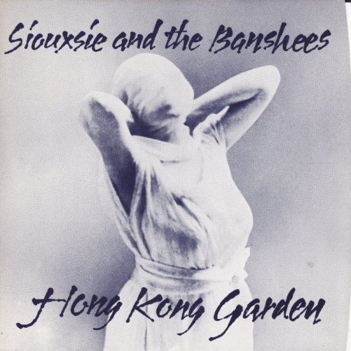 Siouxsie And The Banshees Hong Kong Garden Single