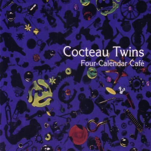 Cocteau Twins Four-Calendar Cafe Song of the Day