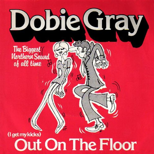 Dobie Gray Out On the Floor Single