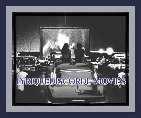 Lyriquediscorde Movies