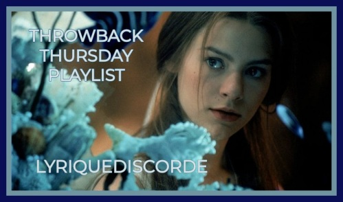Throwback Thursday Playlist Lyriquediscorde