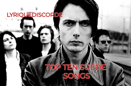 Top 10 Suede Songs Header