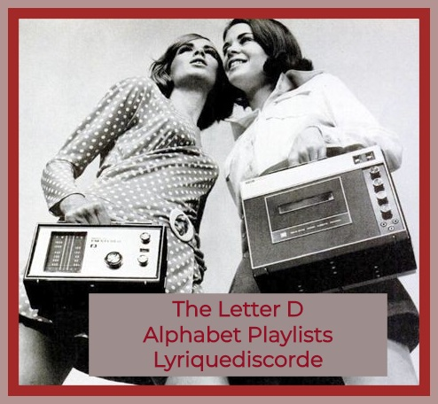 The Letter D Alphabet Playlists