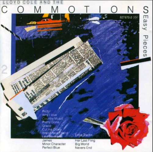 Lloyd Cole and the Commotions Top 5 Easy Pieces