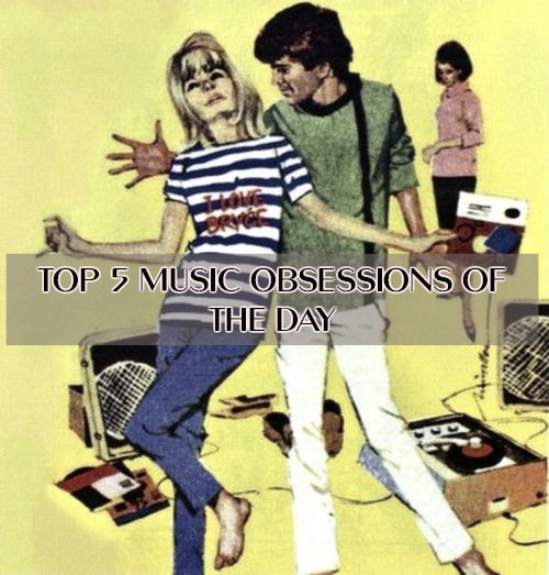 Top 5 Music Obsessions Lyriquediscorde