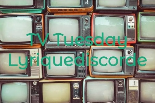 TV Tuesday Lyriquediscorde Header