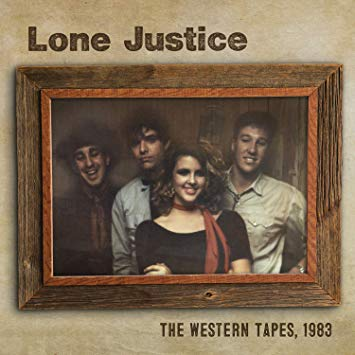 Lone Justice The Western Tapes 1983