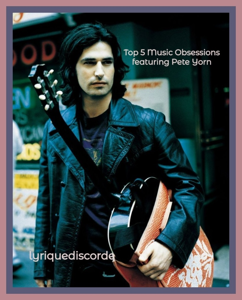 Pete Yorn Top 5 Music Obsessions Header