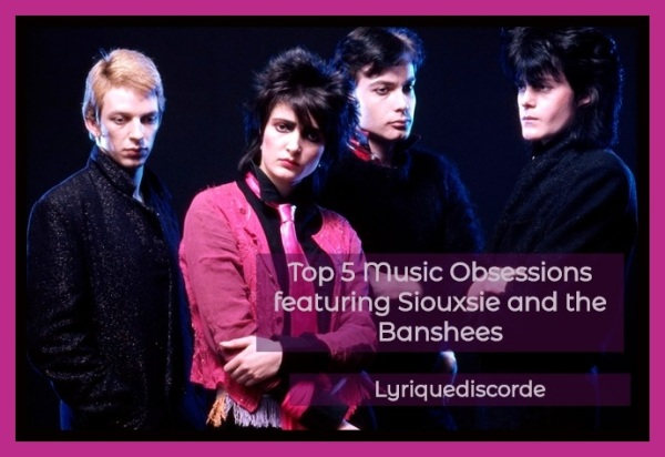 Siouxsie and the Banshees Top 5 Header