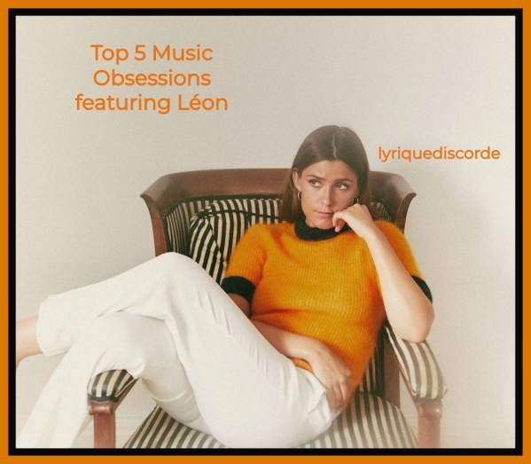 LEON Top 5 Music Obsessions Header