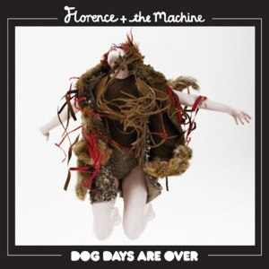 Dog Days are Over SOTD