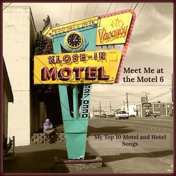 Meet Me at the Motel 6 Top 10 Songs Header